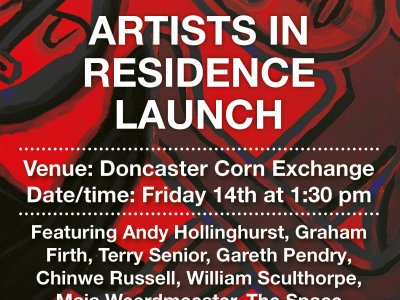 Doncaster Corn exchange Artists In Residence Lauch
