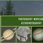 Astrophotography Workshop February