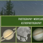Astrophotography Workshop March