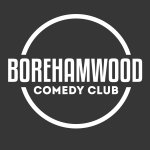 Borehamwood Comedy Club - Professional Comedy Night