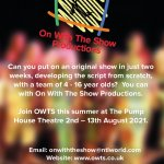 On With The Show - Summer performing Arts Project