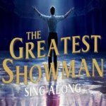 The Greatest Showman-Singalong (PG)-Relaxed/Accessible Screening