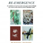 RE-EMERGENCE - Exhibition featuring Jo Howe and Caroline Lumb