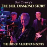 The Neil Diamond Story - The life of a legend in song