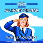 All Hands on Deck - World Premiere