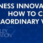 Business Innovation | How to Create Extraordinary Value