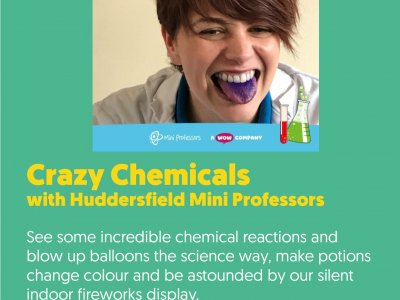 Crazy Chemicals with Huddersfield Mini Professors