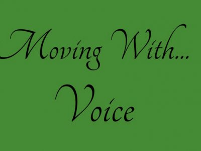 Moving With...Voice