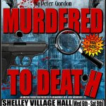 Murdered to Death - a Murder Mystery Comedy by Peter Gordon