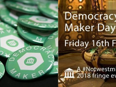 Notwestminster: Democracy Maker Day 2018