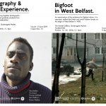Photography & Lived Experience and Bigfoot in West Belfast