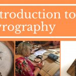 Pyrography Workshop - Make a Decorative Plaque