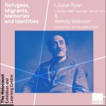 Refugees, migrants, memories and identities