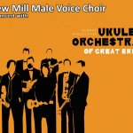 New Mill MVC and The Ukulele Orchestra of Great Britain