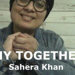 Why Together – A Sign Language poem by Sahera Khan