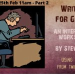 Writing for Games: An interactive workshop with Steve Ince