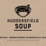 Apply to pitch your idea at the next Huddersfield SOUP on 18 Apr