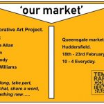Artists in vacant stalls in Queensgate Market
