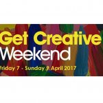 Get involved with the Get Creative Weekend in April