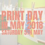 Print Day in May 2018 - Saturday 5th May