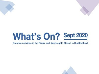September What's On in the PIazza & Queensgate Market