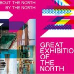 THE GREAT EXHIBITION OF THE NORTH – INSPIRED BY