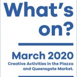 The March Temporary Contemporary / Piazza What's On is out!