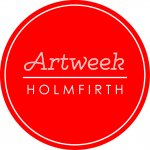 Holmfirth Artweek / 7th July 2019 - 13th July 2019