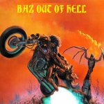 BAZ OUT OF HELL / Band