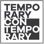 Temporary Contemporary Happening - Wed 13 March