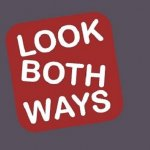 Look Both Ways / Look Both Ways Ltd.