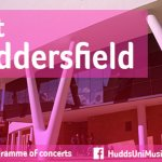 University of Huddersfield Chamber Choir and Early Music Ens