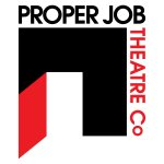 Proper Job Theatre / Theatre and Creative Community Engagement