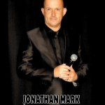 JONATHAN MARK / vocalist& Entertainer